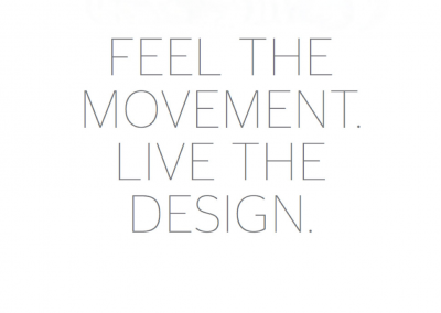 Feel the movement live the design